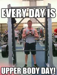 Body Building Meme - bodybuilding tips focusing on right muscle proportion