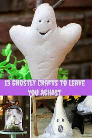 sweet silly sara 13 ghostly crafts to make for halloween