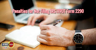 form 2290 tax computation table are there any penalties if i don t file form 2290 hvut blog