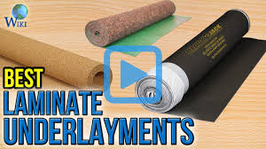 Best Underlayment For Laminate Flooring In Basement Top 7 Laminate Underlayments Of 2017 Video Review