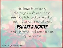 inspirational messages for cancer patient wordings and messages