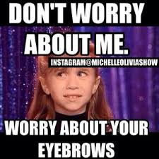 Eyebrows Meme - thick eyebrow memes image memes at relatably com