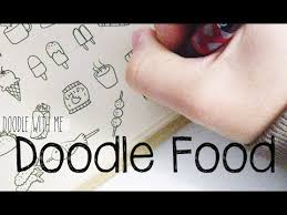 doodle with food doodles doodle with me