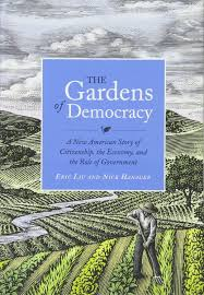 hope gardens family center the gardens of democracy a new american story of citizenship the