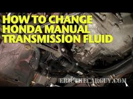 2009 honda accord transmission fluid change how to change honda manual transmission fluid ericthecarguy