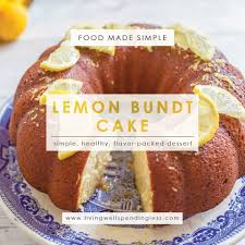 lemon bundt cake simple u0026 delicious lemon dessert