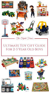 are you searching for the best toys for 2 3 year boys don t