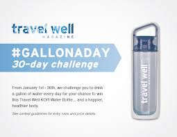 And Water Challenge Win A Kor Water Bottle In Travel Well S Gallonaday 30 Day Challenge