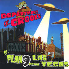 department of crooks plan 9 from las vegas cd album at discogs
