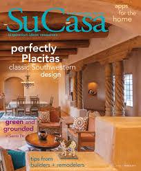 New Mexico Interior Design Ideas by Su Casa Northern New Mexico Winter 2014 Digital Edition By Bella