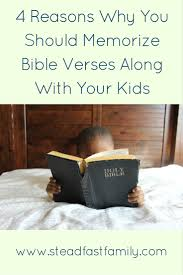 4 reasons why you should memorize bible verses along with your