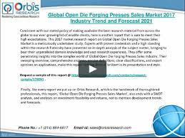 sample of swot analysis report 2017 global open die forging presses sales market key 2017 global open die forging presses sales market key manufacturers analysis on vimeo