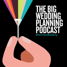 things to plan for a wedding the big wedding planning podcast episode stories 22