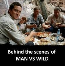 Man Vs Wild Meme - 25 best memes about man vs wild man vs wild memes