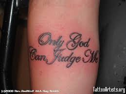 only god can judge me tattoo artists org