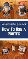 best 25 router woodworking ideas on pinterest router projects