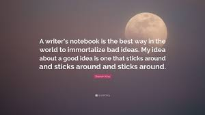stephen king quote a writer s notebook is the best way in the