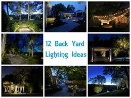 Backyard Landscape Lighting Ideas - 12 back yard lighting ideas inaray design group