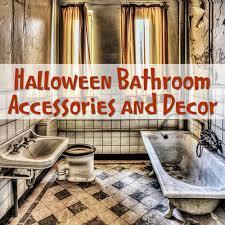 Halloween Bathroom Decor Halloween Bathroom Accessories Decor And Ideas