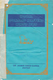 world punjabi writers who u0027s who dr jasbir singh sarna by sikh