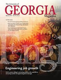the university of georgia magazine march 2013 by university of