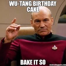 Happy Birthday Meme Creator - wu tang birthday cake bake it so meme custom 6662 memeshappen
