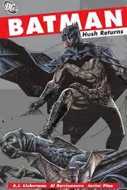 review batman hush returns trade paperback dc comics