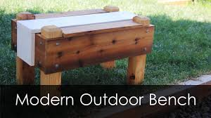 modern outdoor bench youtube