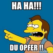 Simpsons Meme Generator - ha ha du opfer simpsons nelson haha meme generator