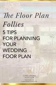 plan your wedding amazing plan your wedding the floor plan follies 5 tips for