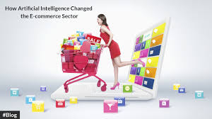 how artificial intelligence changed the e commerce sector scan