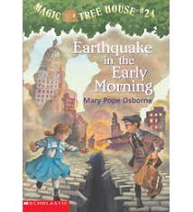 Magic Treehouse - magic tree house 24 earthquake in the early morning by mary pope
