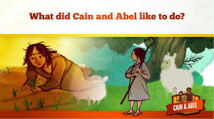 cain and able kids bible lesson kids bible stories