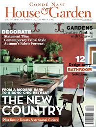 Interior Decorating Magazines South Africa by Condé Nast U2013 House U0026 Garden Magazine April 2016 Marlanteak