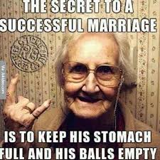 Marriage Memes - secret to a successful marriage adult meme