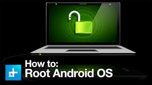 what is android os how to root an android os device