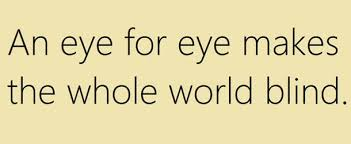 An Eye For An Eye Will Make The World Blind 25 Things That Will Surprise You About Capital Punishment