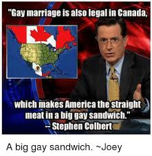 Gay Marriage Meme - gay marriage is also legal in canada which makes america the