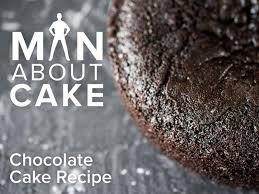 man about cake chocolate cake recipe craftsy