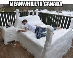 Canada Snow Meme - funny pictures meanwhile in canada snow bed