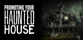 promoting your haunted house signs com blog