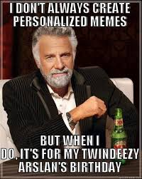 Personalized Memes - personalized birthday quickmeme