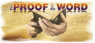the proof is in his word biblical proof