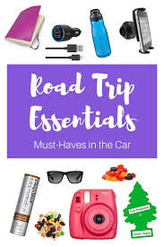 new home essentials the ultimate cross country road trip packing list