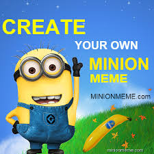 Create A Meme Free - fancy create meme free minion meme generator site kayak wallpaper
