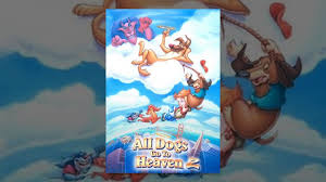watch all dogs go to heaven online free putlocker all dogs go to heaven 2 youtube