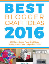 Best Diy Home Design Blogs by National Craft Month 2017 Favecrafts Com