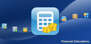 finance app for android financial calculators android app for all your day to day