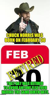 Chuck Norris Birthday Meme - happy birthday chuck always chuck norris week a sir unknown