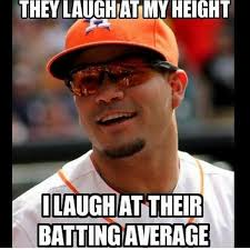 Jose Meme - mlb memes on twitter jose altuve batting a big 340 on the year